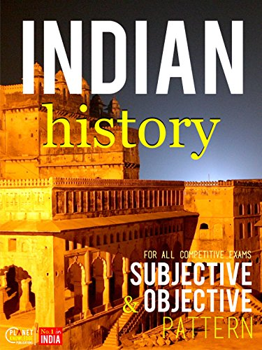 Indian History : Subjective and Objective: CSAT, IES, NDA/NA, CDS, SCC, NCERT, Railway, Banking, State Services, etc. 1  Indian History : Subjective and Objective: CSAT, IES, NDA/NA, CDS, SCC, NCERT, Railway, Banking, State Services, etc. 51vsAkaOdTL