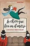 La chica que leía en el metro (edición ilustrada) (BEST SELLER)