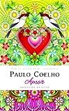 Amor (Libros Singulares Paulo Coelho)