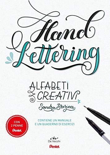 Alfabeti creativi. Hand lettering. Con 2 gadget. Con Taccuino