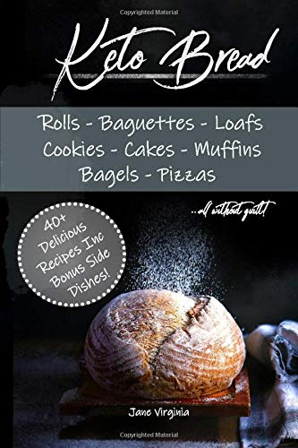 Keto Bread: Missing Bread? Dont worry, bake delicious loaves, bagels, buns, baguetts, pizza and more! Learn the best bases and techniques to baking ketogenic bread. Get happy on the keto diet today!
