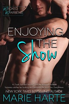 Enjoying the Show (Wicked Warrens Book 1) by [Harte, Marie]