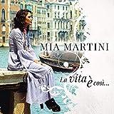 La Vita E' Cosi'...(Mia Martini Best Of)