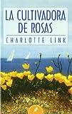 La cultivadora de rosas (Letras de Bolsillo)