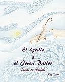 El Grillo y el Joven Pastor: Cuento de Navidad (Spanish Edition) by Reg Down (2013-05-27)