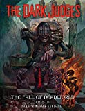 The Dark Judges: Fall of Deadworld Book 2 - The Damned: Volume 2 (The Dark Judges: the Fall of Deadworld)