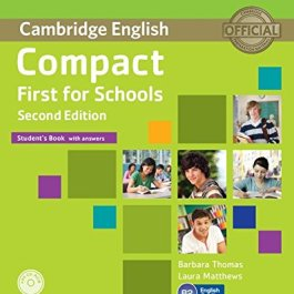 Compact first for schools. Student's book with answers with CD-ROM 2nd Edition [Lingua inglese