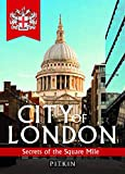 City of London: Secrets of the Square Mile