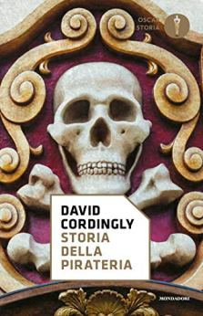 Storia della pirateria di [Cordingly, David]