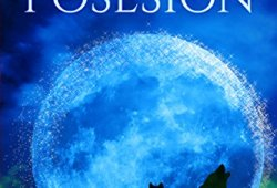 POSESIÓN: Un romance victoriano (Los hombres lobo de Channing nº 1) leer libros online gratis en español