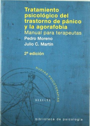 Tratamiento psicológico del Trastorno de Pánico y la Agorafobia. Manual para terapeutas (Biblioteca de Psicología)