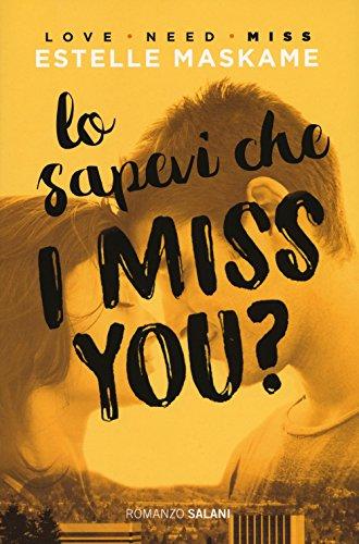 Lo sapevi che I miss you?
