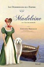 Madeleine et l'île des oubliés par [Barussaud-Robert, Gwenaele]