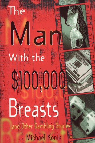 The Man With the $100,000 Breasts: And Other Short Stories