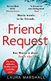 Friend Request: The most addictive psychological thriller you\ll read this year