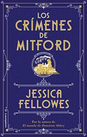 Los crímenes de Mitford de Jessica Fellowes