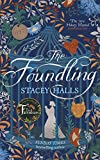 The Foundling: From the Sunday Times bestselling author of The Familiars (English Edition)