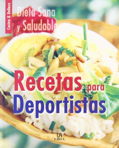 Recetas Para Deportistas (cocina & Belleza)