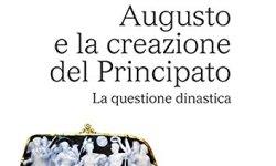 $ Augusto e la creazione del Principato. La questione dinastica libri gratis da leggere