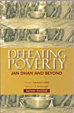 Defeating Poverty: Jan Dhan and Beyond