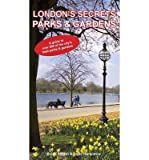 [(London's Secrets: Parks & Gardens)] [ By (author) David Hampshire, By (author) Robbi Atilgan ] [November, 2013]