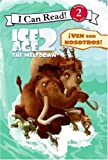 Ice Age 2: Ven Con Nosotros ! (Yo Se Leer! Lectura Con Ayuda: Ice Age 2: The Meltdown)