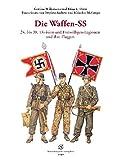 Die Waffen-SS 24. bis 38. Division und Freiwilligen-Legionen und ihre Flaggen