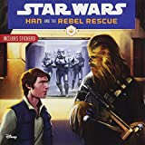 Star Wars Han and the Rebel Rescue