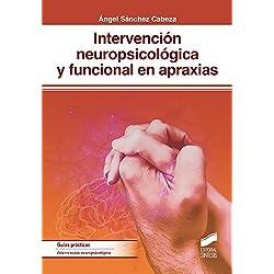 Intervención neuropsicológica y funcional en apraxias (Psicología)