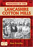 Memories of the Lancashire Cotton Mills (Memories)