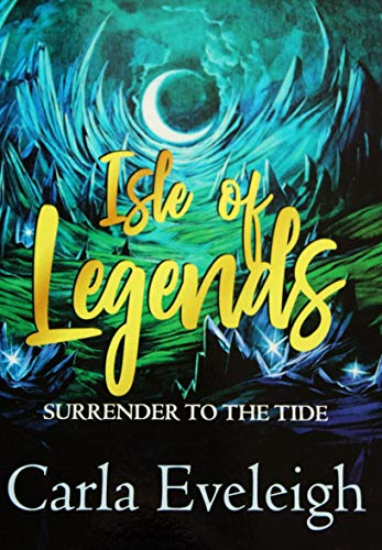 Isle of Legends: Surrender to the Tide