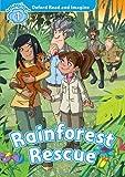 Oxford Read and Imagine: Level 1:: Rainforest Rescue