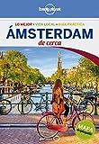 Ámsterdam De cerca 3 (Guías De cerca Lonely Planet)