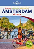 Ámsterdam De cerca 3: 1 (Guías De cerca Lonely Planet)