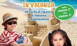 scaricare Leggo, scrivo, conto in vacanza (7-8 anni) ebook gratis