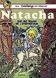 Natacha - tome 23 - Sur les traces de l'épervier bleu (French Edition)