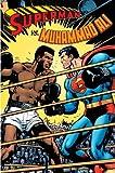 Superman vs. Muhammad Ali Facsimile by Dennis O'Neil (2010-11-16)