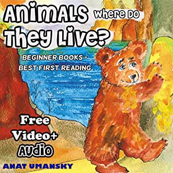 Children Books Animals Where Do They Live Ebook With Audio Video Animal Habitats Nature Values Book Beginner Readers Picture Books Values Books Environment Beginner Readers Collection 3 Ebook Umansky Anat Bait Geula Amazon In