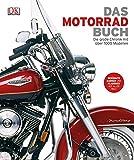 Das Motorrad-Buch: Die große Chronik mit über 1000 Modellen