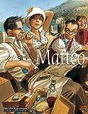 Mattéo: Dritter Teil: August 1936 (Matteo)
