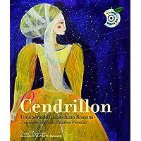 Cendrillon: Un opéra de Gioacchino Rossini