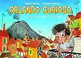 Orlando curioso e il segreto di Monte Sbuffone