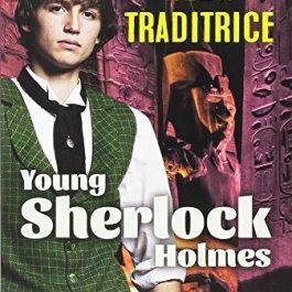 Alba traditrice. Young Sherlock Holmes. Ediz. illustrata