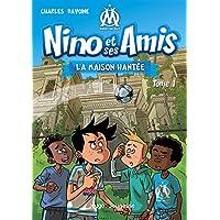 Nino et ses amis - tome 1 La Maison hantee