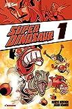 Super Dinosaur: 1