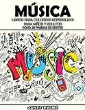 Musica: Libros Para Colorear Superguays Para Ninos y Adultos (Bono: 20 Paginas de Sketch)