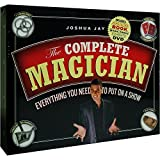 The Complete Magician: Everything You Need to Put on a Show by Jay, Joshua (2011) Paperback