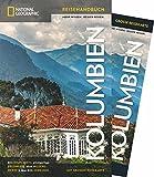 NATIONAL GEOGRAPHIC Reisehandbuch Kolumbien: Der ultimative Reiseführer für alle Traveler. Mit über 500 Adressen und praktischer Faltkarte zum Herausnehmen. (NG_Traveller)