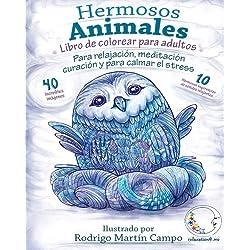 Libro de Colorear para Adultos Contra El Stress: Hermosos Animales - Para Relajación, Meditación, Curación Y Para Calmar El Stress