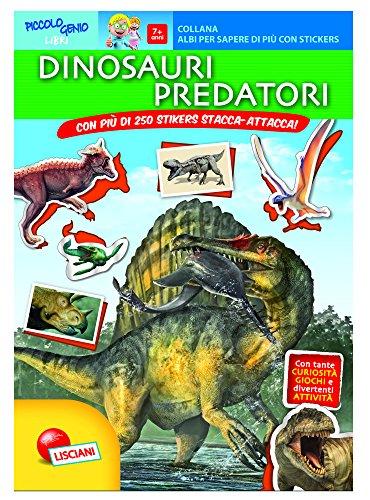 I predatori della preistoria. Con adesivi. Ediz. illustrata